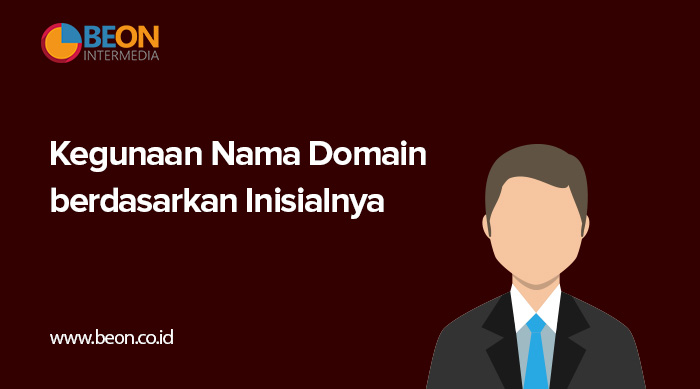 Kegunaan Nama Domain Berdasarkan Inisialnya